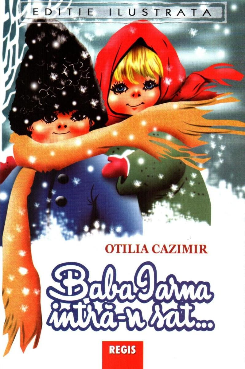 Otilia Cazimir - Baba iarna intra-n sat… -