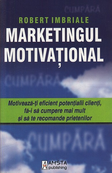 Robert Imbriale - Marketingul Motivational -