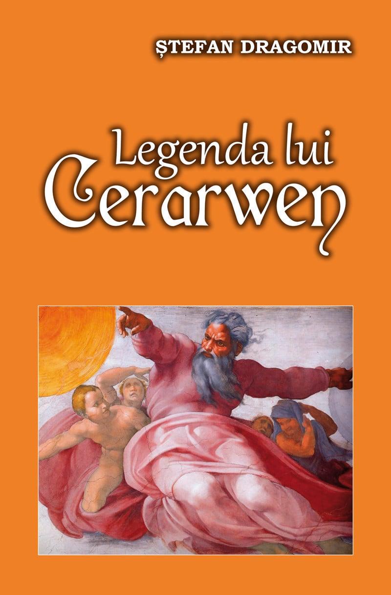 Stefan Dragomir - Legenda lui Cerarwen -