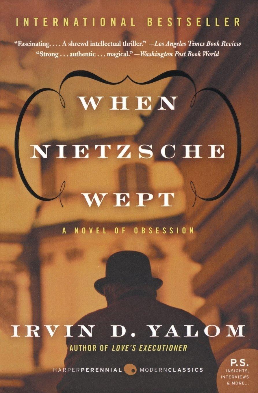 Irvin D. Yalom - When Nietzsche Wept -