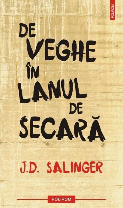J.D. Salinger - De veghe in lanul de secara -