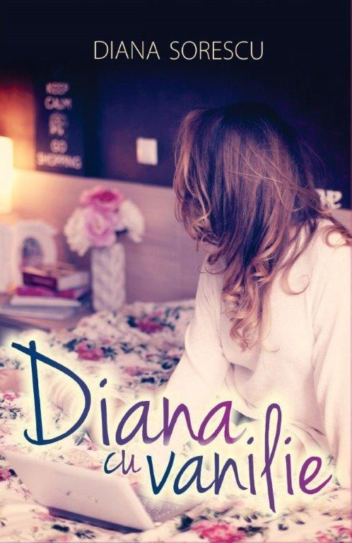 Diana Sorescu - Diana cu Vanilie. The Book -