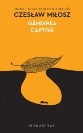 Czeszlaw Misosz - Gandirea captiva -