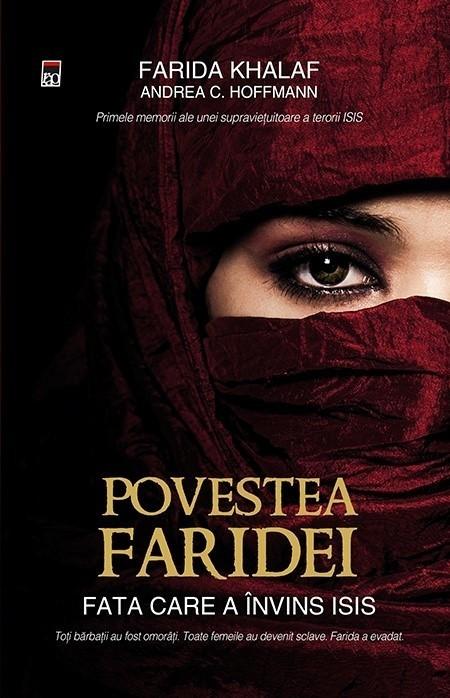Farida Khalaf - Povestea Faridei. Fata care a invins ISIS -
