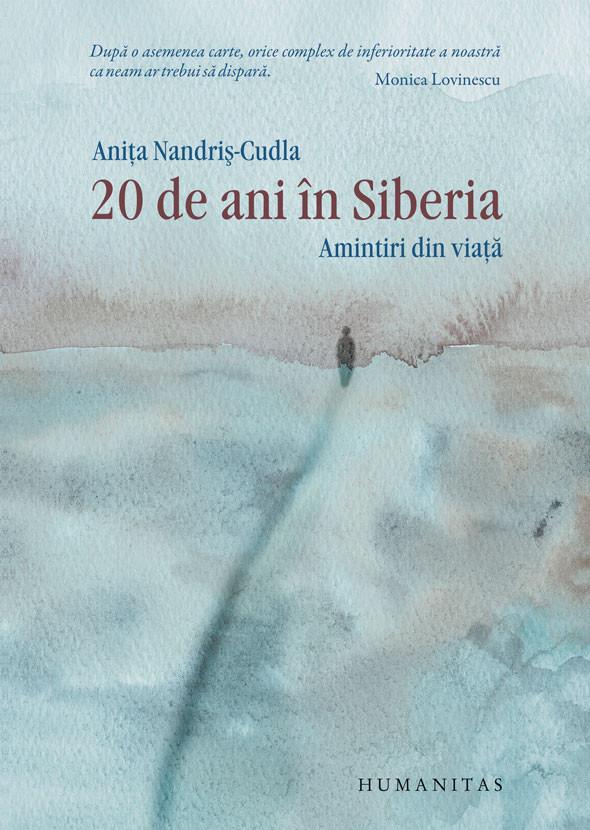 Anita Nandris-Cudla - 20 de ani in Siberia -