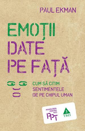 Paul Ekman - Emotii date pe fata -