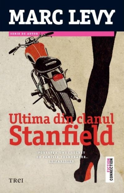Marc Levy - Ultima din clanul Stanfield -