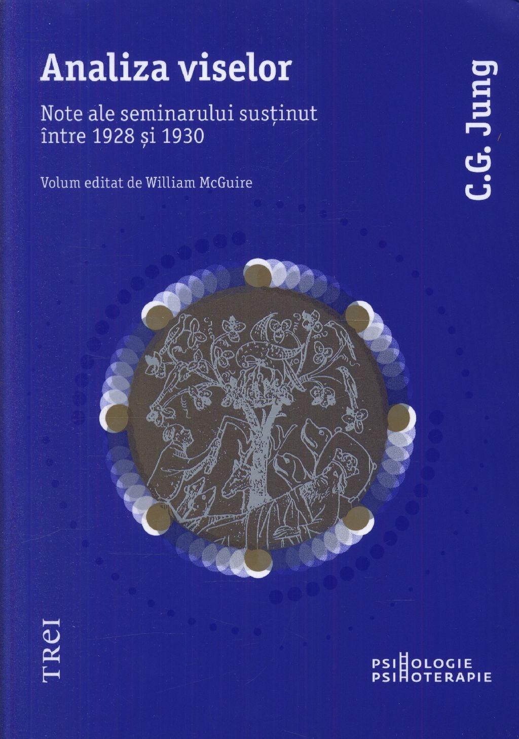 Analiza viselor. Note ale seminarului sustinut intre 1928 si 1930