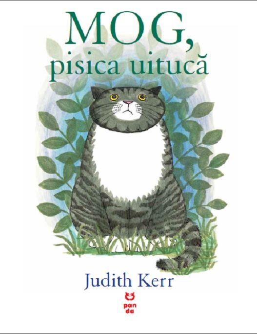 Judith Kerr - MOG, pisica uituca -
