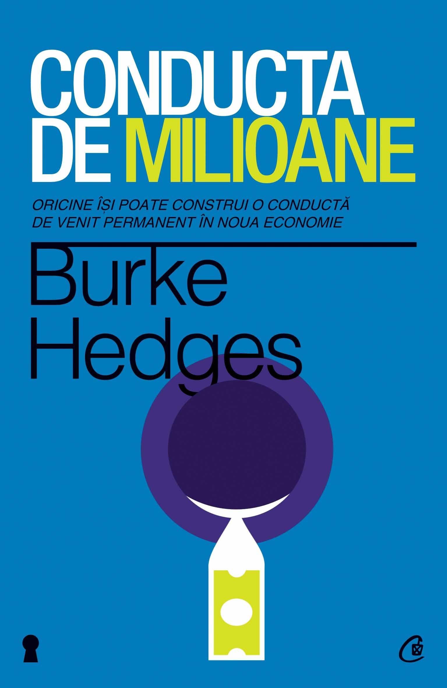 Burke Hedges - Conducta de milioane. Editia a IV-a -