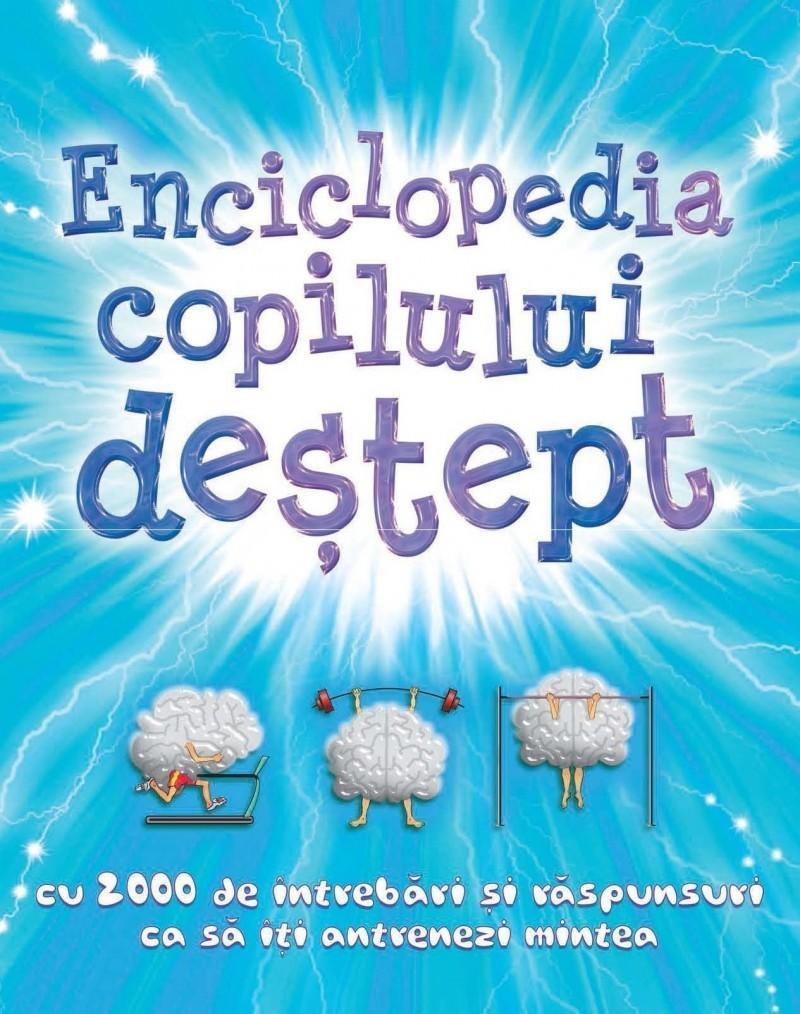 - Enciclopedia copilului destept -