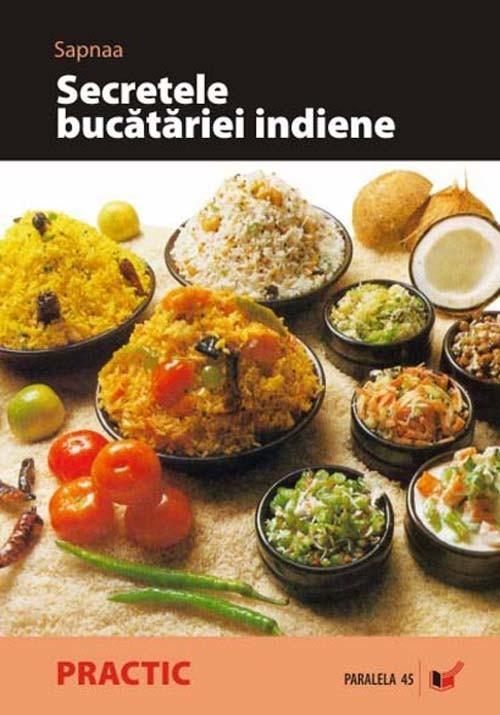 Sapnaa - Secretele bucatariei indiene -