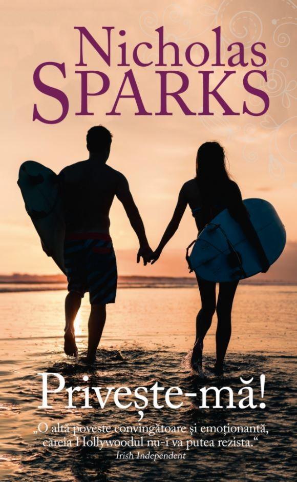 Nicholas Sparks - Priveste-ma -