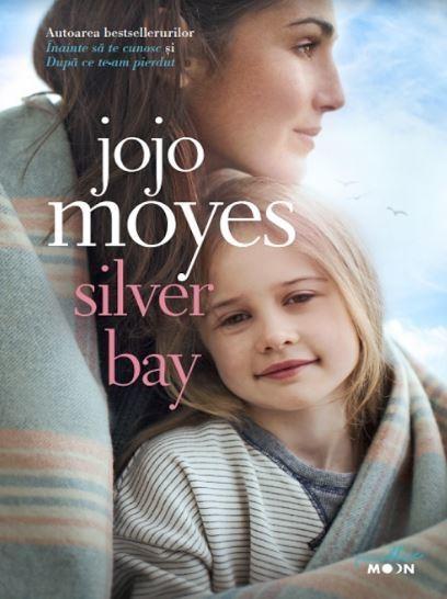 Jojo Moyes - Silver Bay -