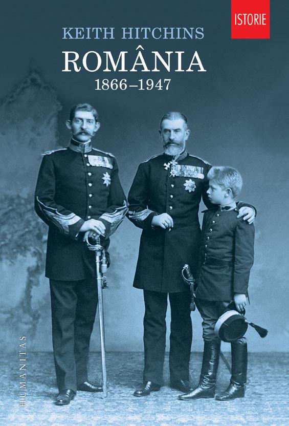 Keith Hitchins - Romania 1866-1947 -
