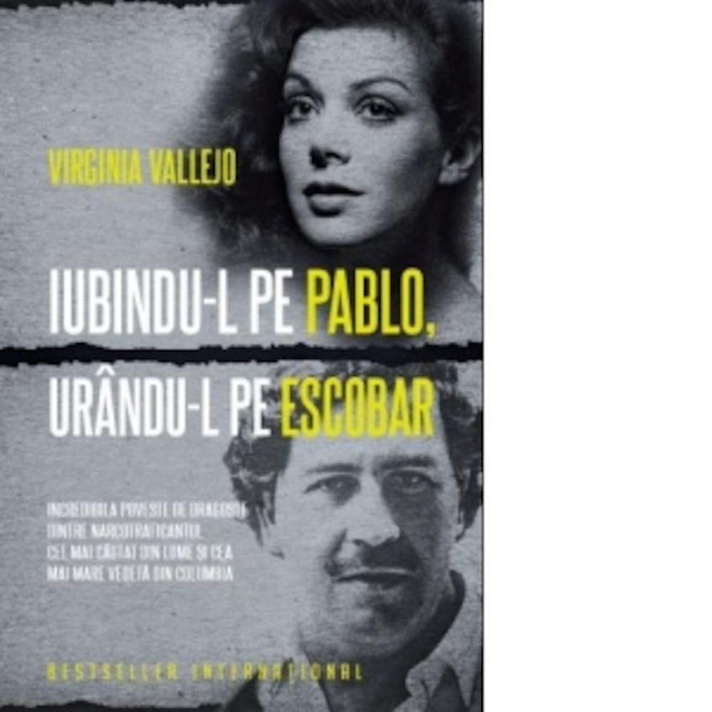 *** - Iubindu-l pe Pablo, Urandu-l pe Escobar -
