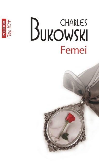 Charles Bukowski - Femei -