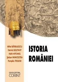 Mihai Barbulescu, Dennis Deletant, Keith Hitchins, Serban Papacostea, Pompiliu Teodor - Istoria Romaniei -